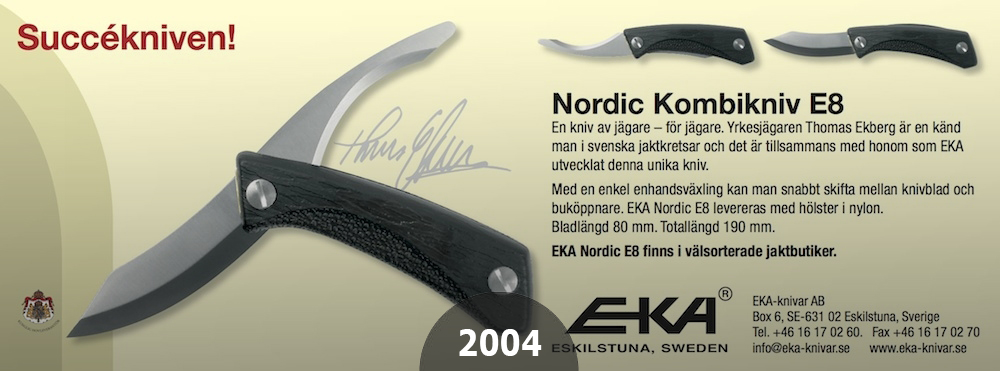 2004 First Generation of EKAs successful kombi knife E8 collaborated with the Professional Swedish Hunter Thomas Ekberg